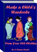 Make A Child's Wardrobe From Your Old Clothes