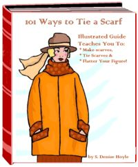 How To Make Scarves And 101 Ways To Tie Them